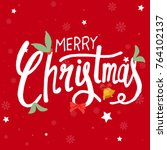 merry christmas vector text... | Shutterstock .eps vector #764102137