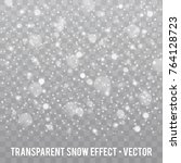 realistic falling snowflakes.... | Shutterstock .eps vector #764128723