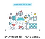 investing in health care.... | Shutterstock .eps vector #764168587