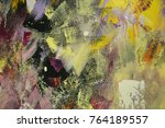 fragments of abstract paintings ... | Shutterstock . vector #764189557