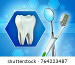 molar tooth  mirror and... | Shutterstock . vector #764223487