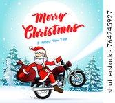 santa biker  merry christmas... | Shutterstock .eps vector #764245927