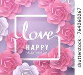 paper art of love calligraphy... | Shutterstock .eps vector #764260267