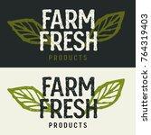 farm fresh lettering. concept... | Shutterstock .eps vector #764319403