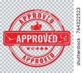 approved stamp with old vintage ... | Shutterstock .eps vector #764322523