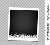 christmas photo frame with snow ... | Shutterstock .eps vector #764330203