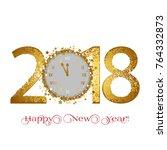 happy new year 2018. golden... | Shutterstock .eps vector #764332873