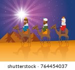 the three magic kings of orient ... | Shutterstock .eps vector #764454037