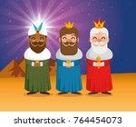 the three magic kings of orient ... | Shutterstock .eps vector #764454073