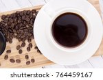 coffee with coffee beans table... | Shutterstock . vector #764459167