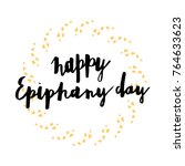 happy epiphany and three kings... | Shutterstock .eps vector #764633623