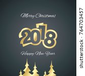 christmas and gold year 2018... | Shutterstock .eps vector #764703457