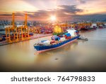 logistics and transportation of ... | Shutterstock . vector #764798833