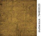 brown grunge background. dirty... | Shutterstock . vector #764833123