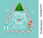 christmas greeting card with... | Shutterstock .eps vector #764984797