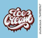 ice cream retro lettering logo... | Shutterstock .eps vector #764988967