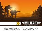 military vector illustration ... | Shutterstock .eps vector #764989777