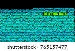 deleting data computer system... | Shutterstock . vector #765157477