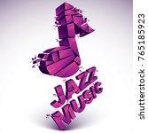 3d vector musical note broken... | Shutterstock .eps vector #765185923