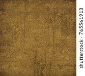 brown grunge background. dirty... | Shutterstock . vector #765561913
