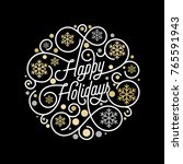 happy holidays calligraphy... | Shutterstock .eps vector #765591943