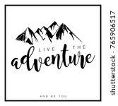 live the adventure motivational ... | Shutterstock .eps vector #765906517