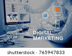 concept of digital marketing... | Shutterstock . vector #765947833