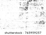 grunge black and white pattern. ... | Shutterstock . vector #765959257