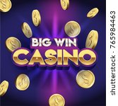 big win casino banner  3d text... | Shutterstock .eps vector #765984463