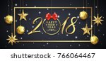 happy new year 2018 banner... | Shutterstock .eps vector #766064467