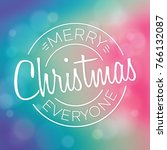 typographic christmas design  ... | Shutterstock .eps vector #766132087