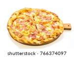 hawaiian pizza on wooden tray... | Shutterstock . vector #766374097