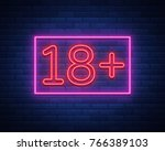 eighteen plus  age limit  sign... | Shutterstock .eps vector #766389103