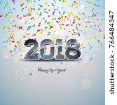happy new year 2018... | Shutterstock . vector #766484347