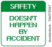 safety doesn't happen by... | Shutterstock .eps vector #766575067