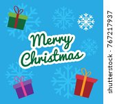 gift and merry christmas text... | Shutterstock .eps vector #767217937