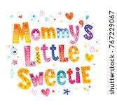 Mommy's Little Sweetie