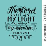 hand lettering the lord is my... | Shutterstock .eps vector #767560813