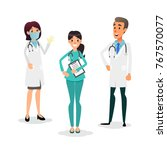 doctors and nurses team.... | Shutterstock . vector #767570077