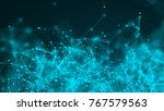 abstract connection dots.... | Shutterstock . vector #767579563
