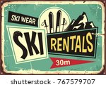 ski rentals retro tin sign... | Shutterstock .eps vector #767579707