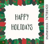 christmas greeting card... | Shutterstock .eps vector #767581423