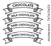 dark chocolate  milk white... | Shutterstock .eps vector #767615623
