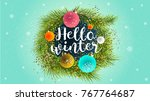 2018 hello winter. happy new... | Shutterstock .eps vector #767764687