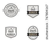 burger logo set vintage element ... | Shutterstock .eps vector #767804167