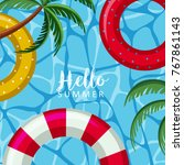 hello summer poster with floats ...   Shutterstock .eps vector #767861143
