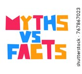 myths vs facts. vector badge ... | Shutterstock .eps vector #767867023