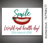 world oral health day poster... | Shutterstock .eps vector #767908177
