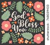 god bless you hand lettering...   Shutterstock .eps vector #768039433