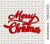 merry christmas background | Shutterstock .eps vector #768121513